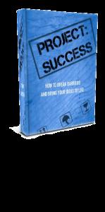 Project Success, Mark Sieverkropp, Happen To Your Career, HTYC