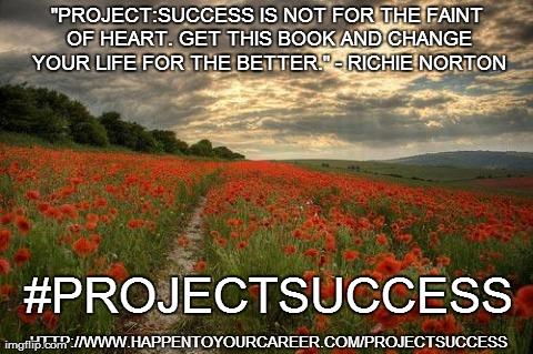 Project Success, Mark Sieverkropp, Richie Norton, Happen To Your Career, HTYC