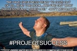 Project Success, Mark Sieverkropp, Happen To Your Career, HTYC, Matt McWilliams