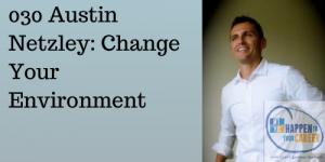 Austin Netzley, HTYC, Happen To Your Career