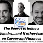 Career, Finance, HTYC, Happen To Your Career, Matt Shoup, Deacon Hayes, Joel Fortner
