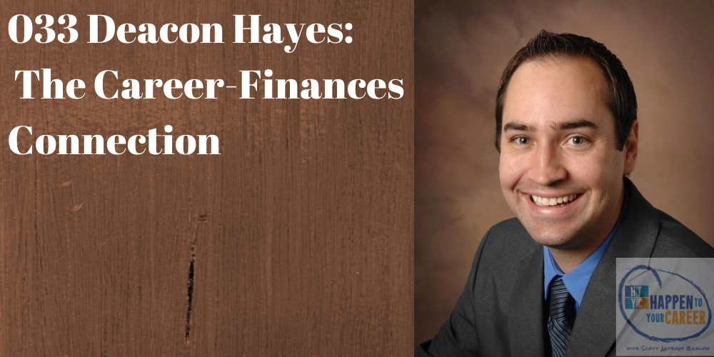 033 Deacon Hayes: The Career-Finances Connection (@WellKeptWallet)