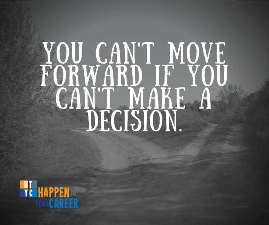 You can't move forward if you can't make