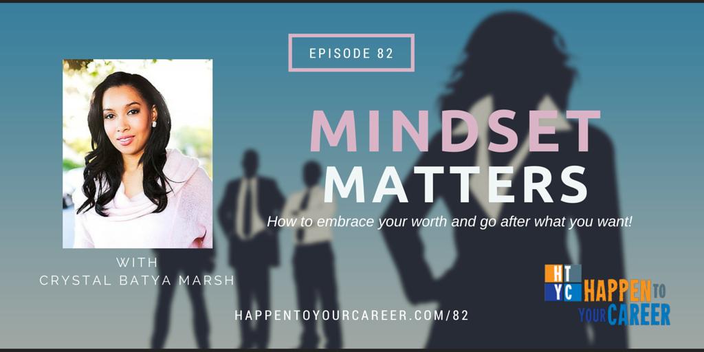 082 Mindset Matters with Crystal Batya Marsh
