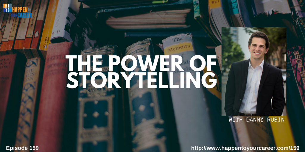 The Power of Storytelling with Danny Rubin