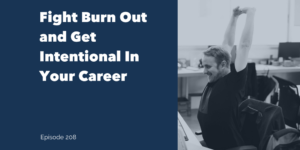 Fight Burn Out At Work