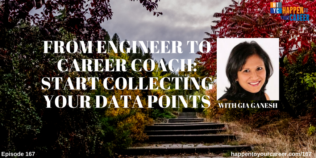 From Engineer to Career Coach: Start Collecting Your Data Points