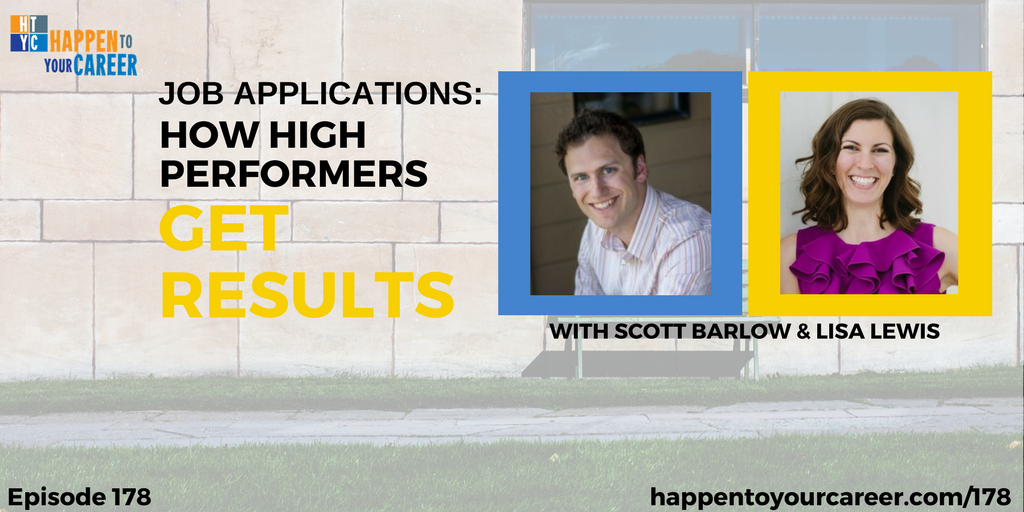 JOB APPLICATIONS: How High Performers Get Results with Scott Barlow and Lisa Lewis
