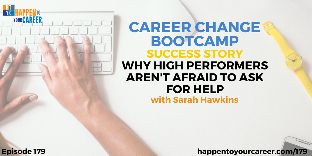 Why High Performers Aren't Afraid to Ask for Help with Sarah Hawkins