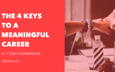 The 4 Keys to a Meaningful Career
