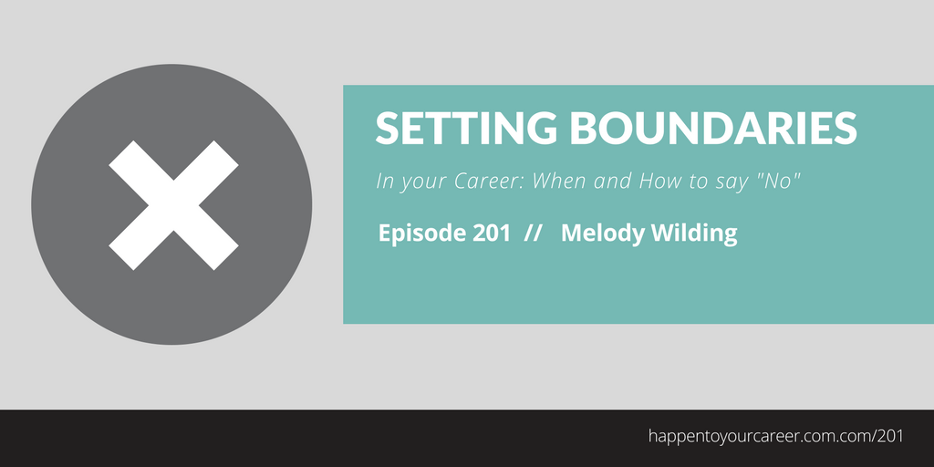 """Setting Boundaries in Your Career: When and how to say NO"""""""