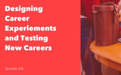 Designing Career Experiments and Taking Career Risks