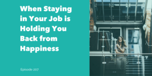 Staying at a Job You Hate