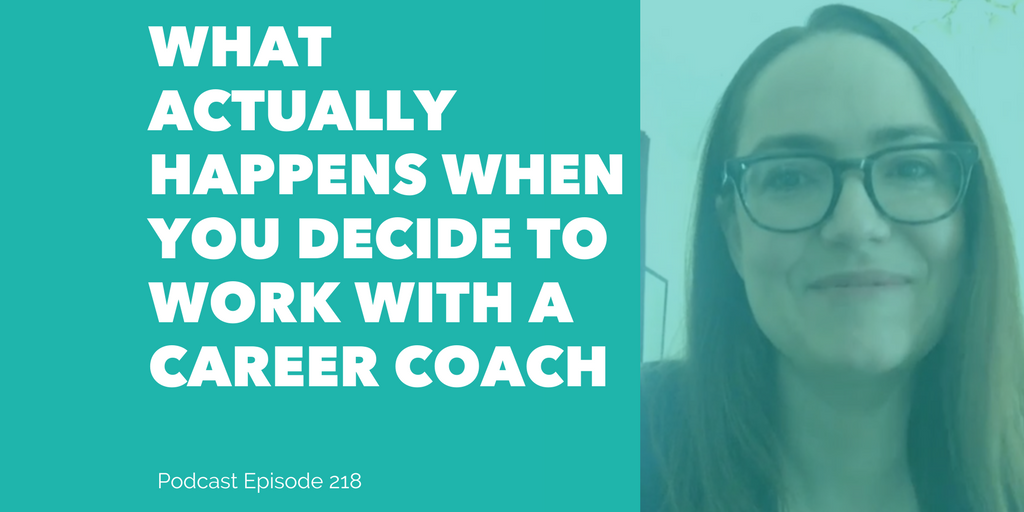 What Actually Happens When You Work With A Career Coach