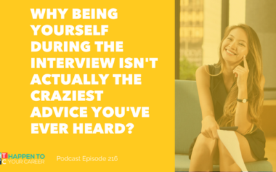 """Why """"Be Yourself"""" During An Interview Isn't Actually The Craziest Advice You've Ever Heard"""
