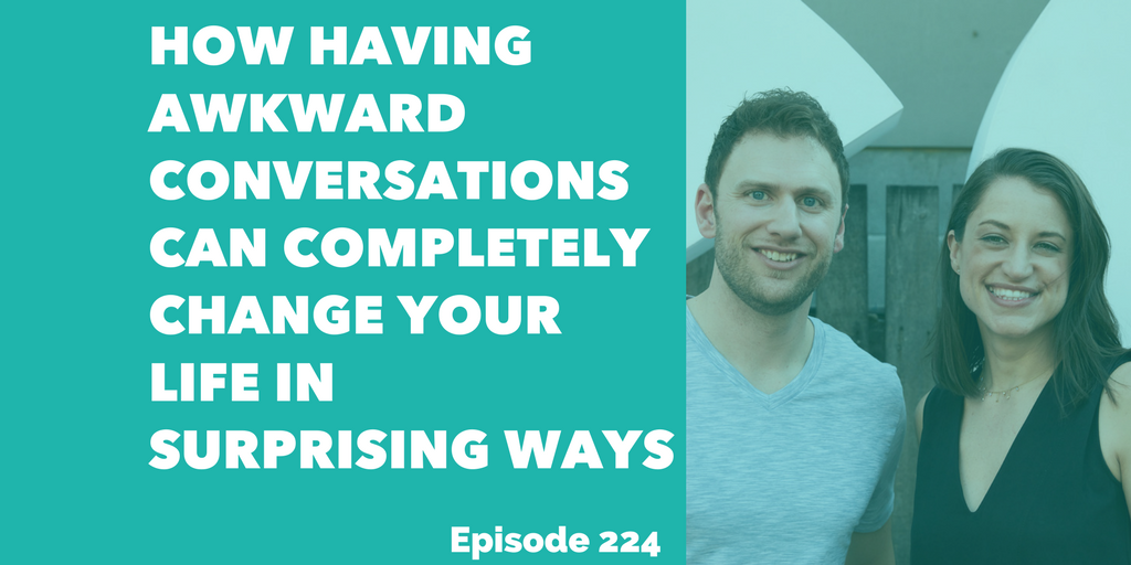 How Having Awkward Conversations Can Completely Change Your Life in Surprising Ways