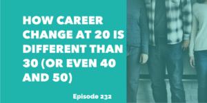 career change at 20 30 40 50