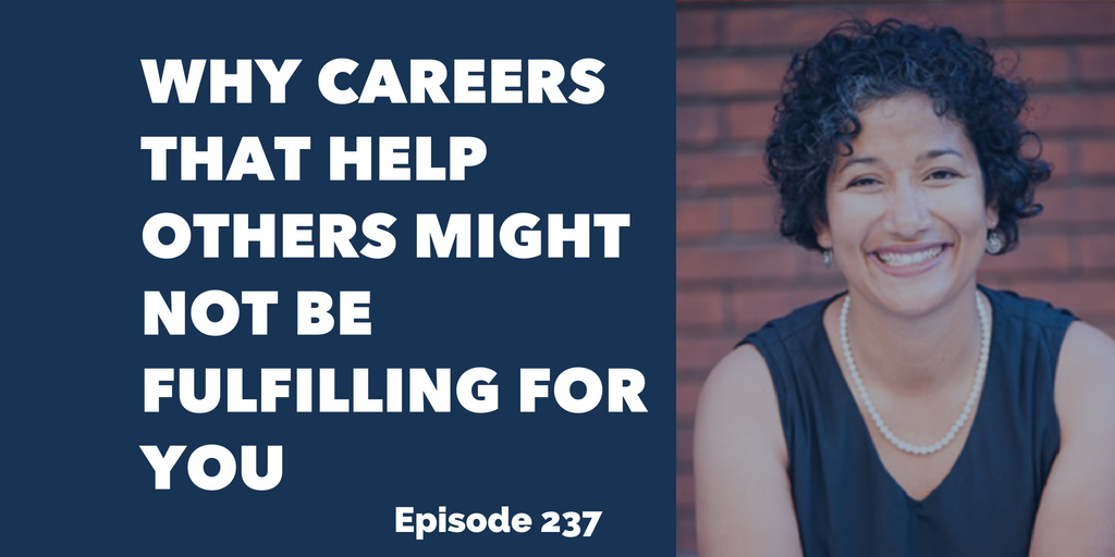 Why Careers That Help Others Might Not Be Fulfilling for You