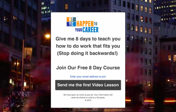 Happen to your career 8 day course