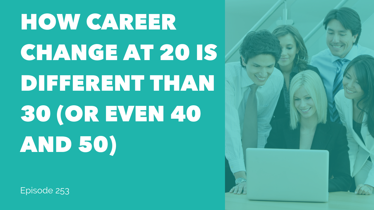 Career change at 30 20 40 50