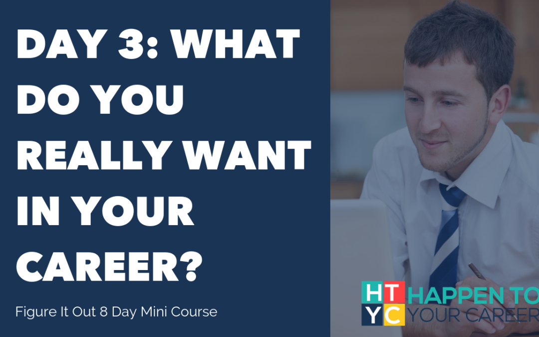 What you want in your career