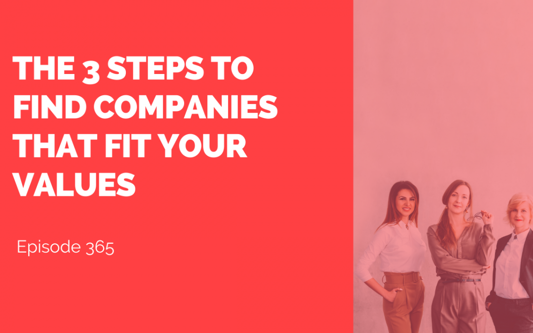 The 3 steps to Find companies that fit your values