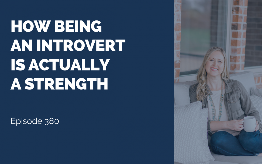 How Being an Introvert is Actually a Strength