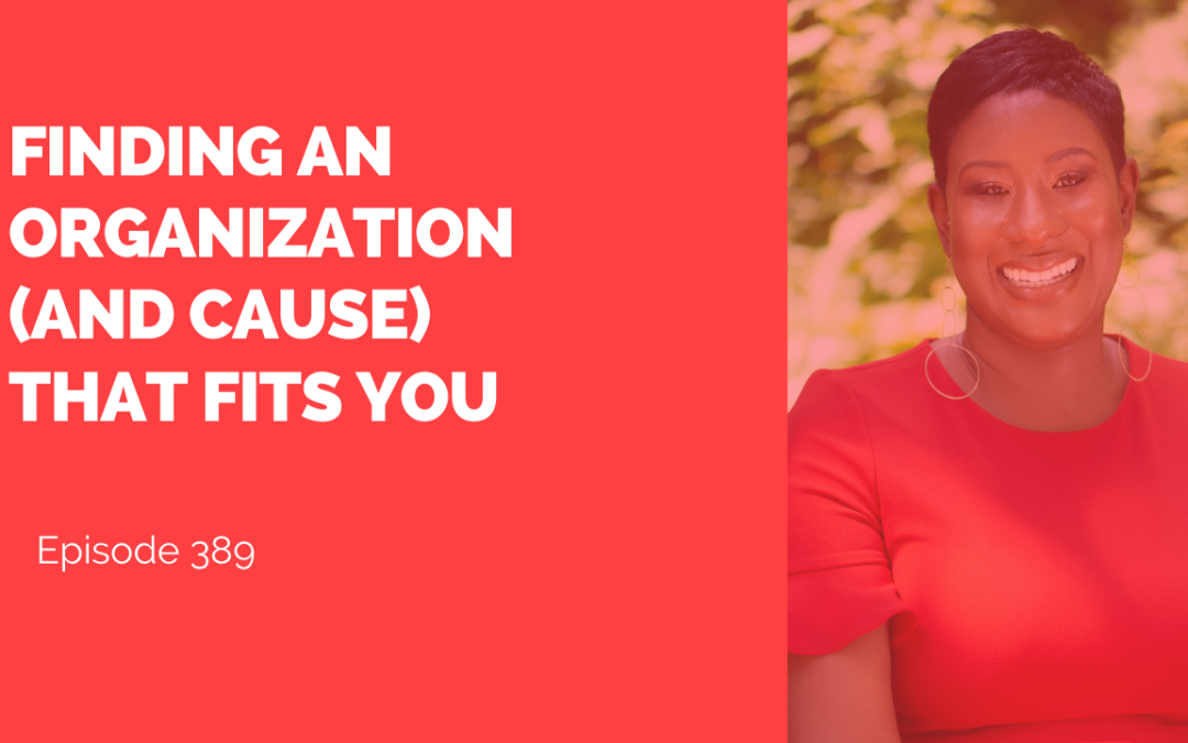 Finding an organization (and cause) that fits you